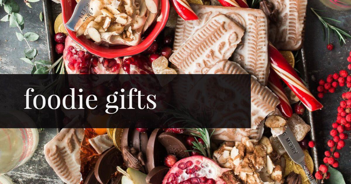 Foodie Gifts