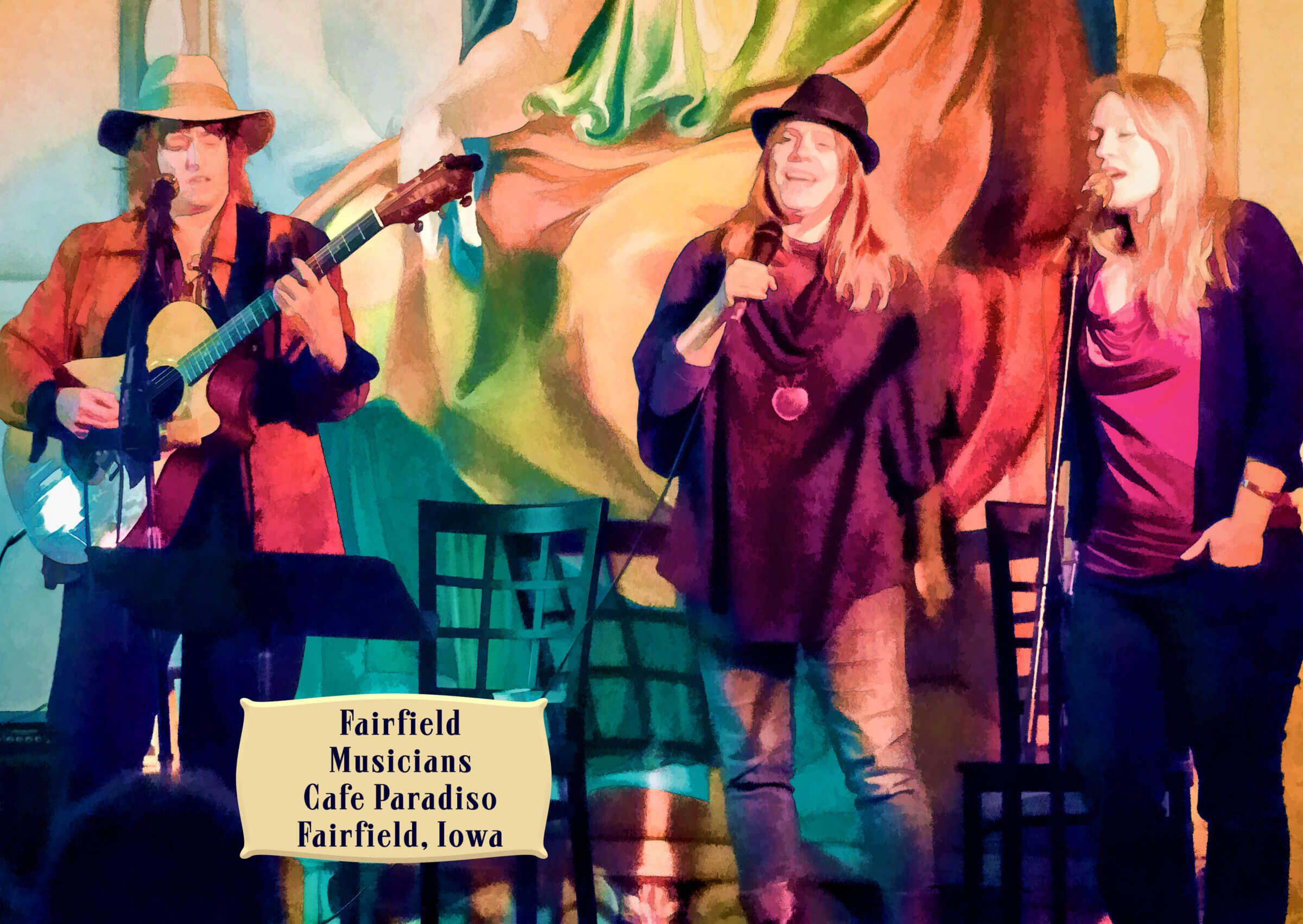 Fairfield Musicians Cafe Paradiso Fairfield, Iowa